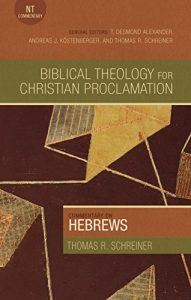 Hebrews commentary by Thomas Schreiner