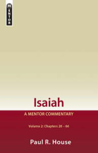 Isaiah commentary Paul House