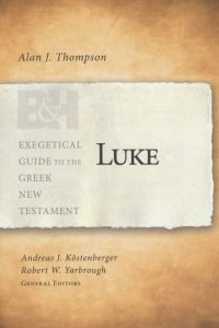 Luke commentary by Alan Thompson