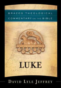 Luke commentary by David Lyle Jeffrey