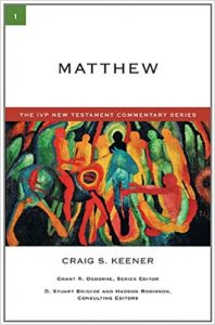 Matthew commentary by Craig Keener