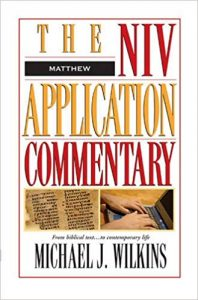 Matthew commentary by Michael Wilkins