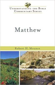 Matthew commentary by Robert Mounce