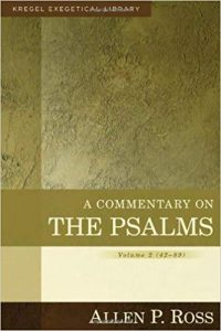 Psalms commentary by Allen Ross