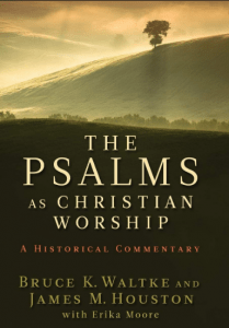 Psalms commentary by Bruce Waltke