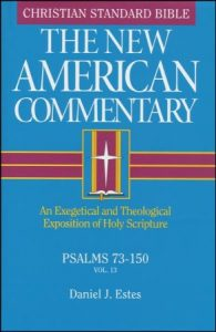 Psalms commentary by Daniel Estes