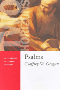 Psalms commentary by Grogan