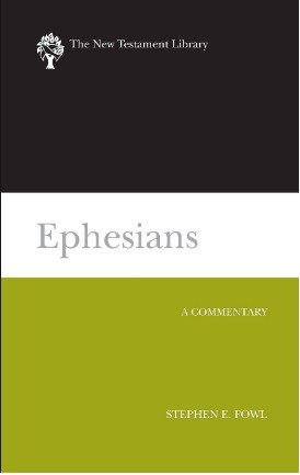 Ephesians commentary by Stephen Fowl