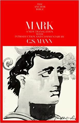 Mark commentary by C.S. Mann