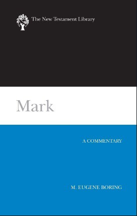 Mark commentary by Eugene Boring