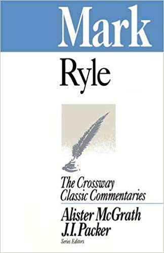 Mark commentary by J.C. Ryle