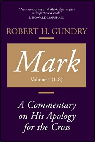 Mark commentary by Robert Gundry