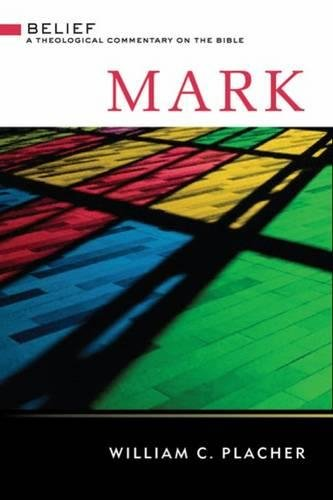 Mark commentary by William Placher
