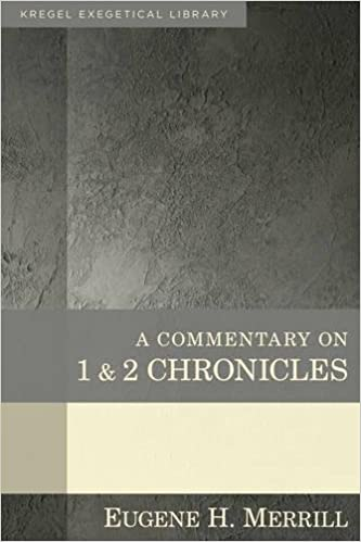 Chronicles commentary Merrill