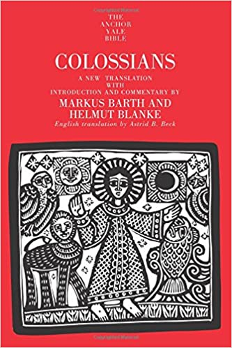 Colossians commentary Markus Barth