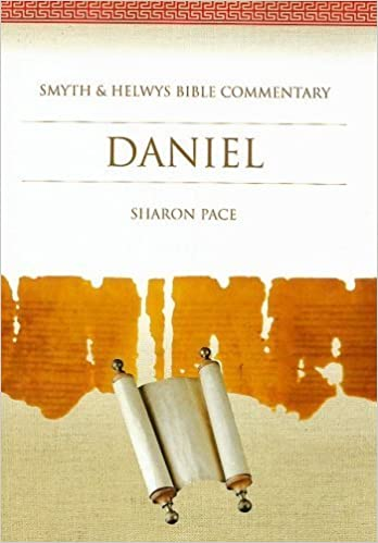 Daniel commentary Sharon Pace