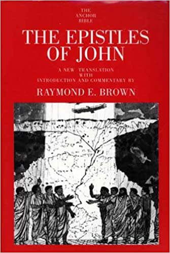 Epistles of John commentary Raymond Brown