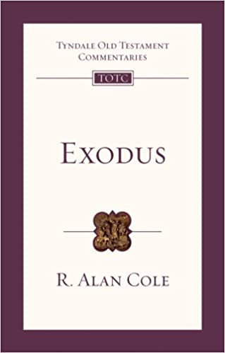 Exodus commentary R Alan Cole