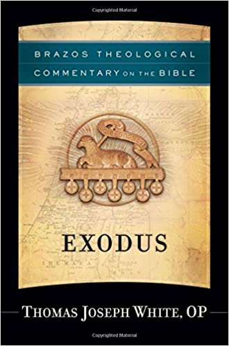 Exodus commentary Thomas Jospeh White