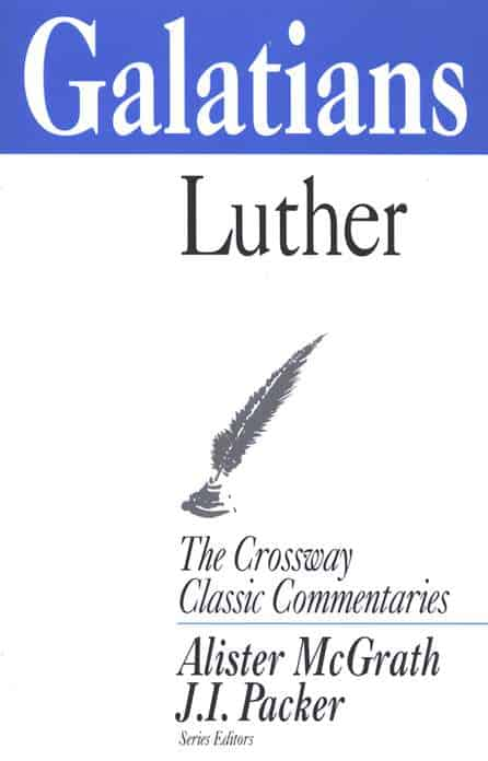 Galatians commentary Martin Luther