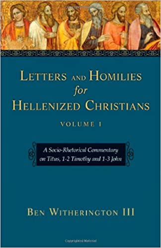 Letters of John Ben Witherington commentary
