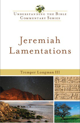 Lamentations commentary Tremper Longman