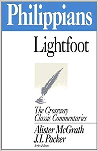 Philippians commentary Lightfoot Corssway