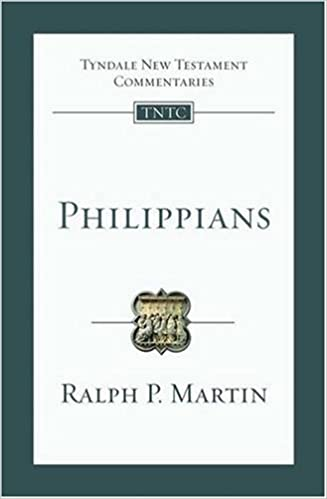 Philippians commentary Ralph Martin