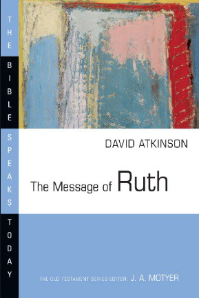 Ruth commentary David Atkinson
