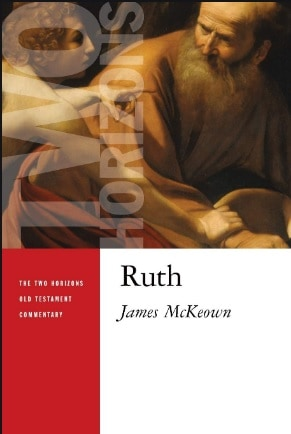 Ruth commentary James McKeown