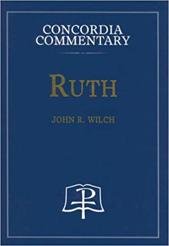 Ruth commentary John Wilch