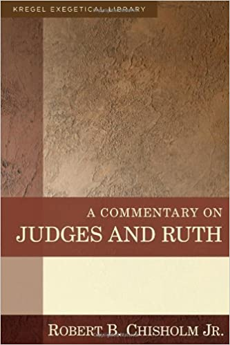 Ruth Judges commentary Robert Chisholm