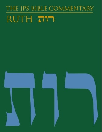 Ruth commentary JPS Torah