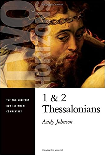 Thessalonians commentary Andy Johnson