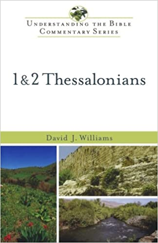 Thessalonians commentary David Williams