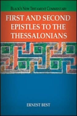 Thessalonians commentary Ernest Best