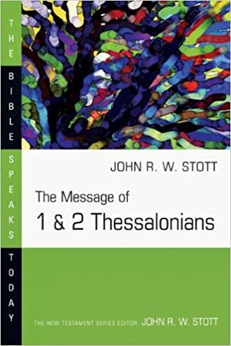 Thessalonians commentary John Stott