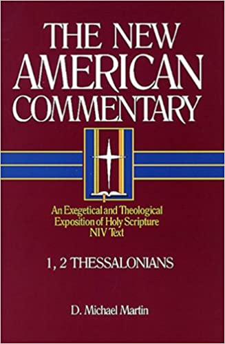 Thessalonians commentary Michael Martin