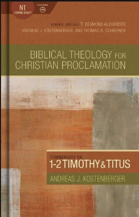 1-2 Timothy commentary Andreas Kostenberger