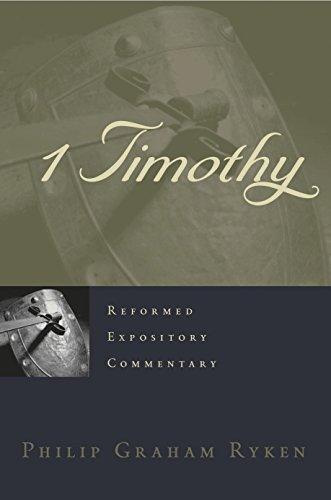 1-2 Timothy commentary Philip Graham Ryken