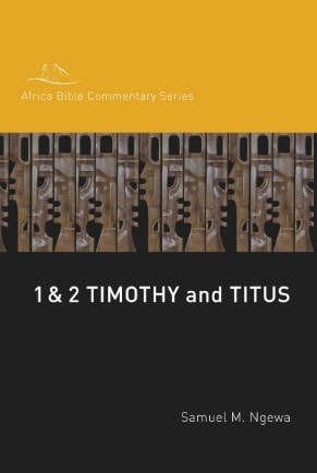 1-2 Timothy commentary Ngewa