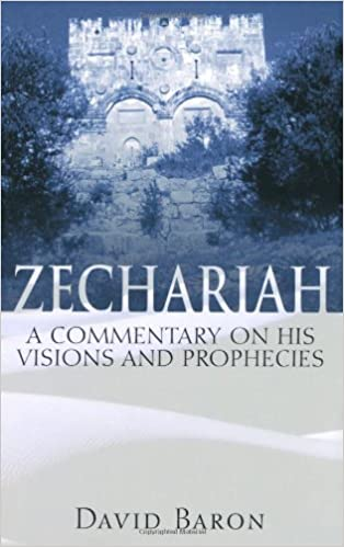 Zechariah commentary David Baron