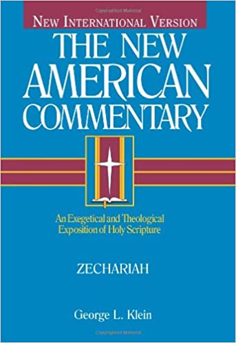Zechariah commentary George Klein
