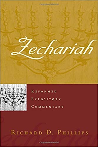 Zechariah commentary Richard Phillips