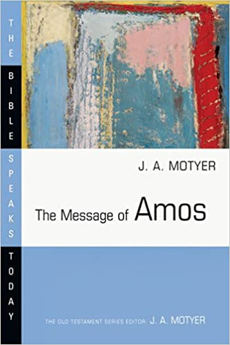 Amos commentary Motyer