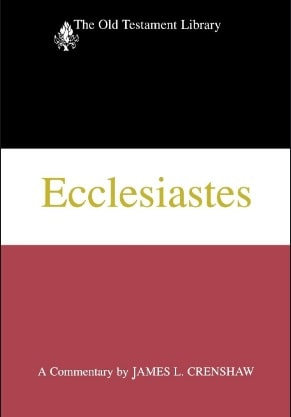Ecclesiastes commentary James Crenshaw