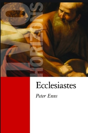 Ecclesiastes commentary Peter Enns