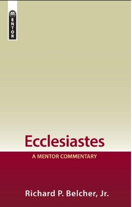 Ecclesiastes commentary Richard Belcher
