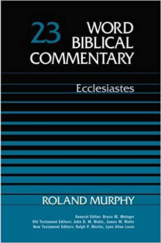 Ecclesiastes commentary Roland Murphy