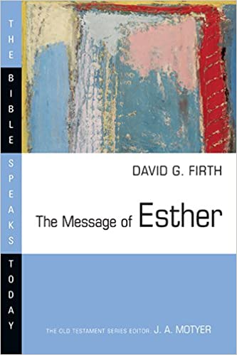 Esther commentary Firth
